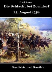 Die Schlacht bei Zorndorf 25. August 1758