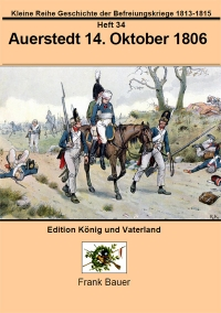 Heft 34 - Auerstedt 14. Oktober 1806