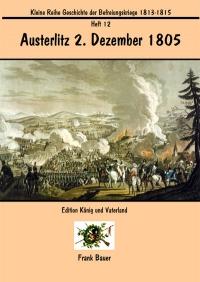 Heft 12 - Austerlitz 2. Dezember 1805