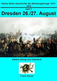Heft 7 - Dresden 26./27. August 1813