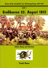 Heft 1 - Großbeeren 23. August 1813