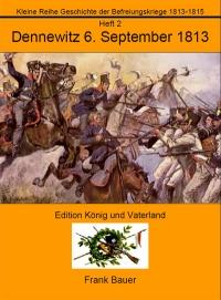 Heft 2 - Dennewitz 6. September 1813