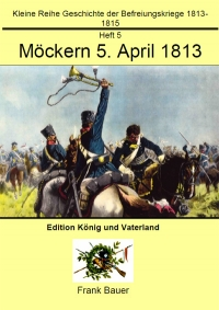 Heft 5 - Möckern 5. April 1813