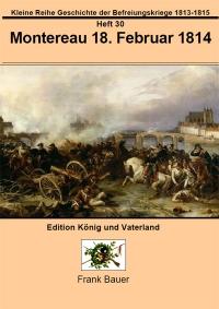 Heft 30 - Montereau 18. Februar 1814