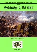 Heft 9 - Großgörschen 5. Mai 1813