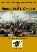 Heft 8 - Hanau 30./31. Oktober 1813 (PDF)