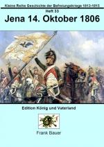 Heft 33 - Jena 14. Oktober 1806