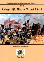 Heft 18 - Kolberg 13. März - 2. Juli 1807