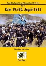 Heft 15 - Kulm 29./30. August 1813