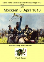 Heft 5 - Möckern 5. April 1813 (PDF)