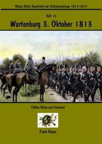 Heft 13 - Wartenburg 3. Oktober 1813